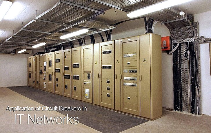 Application of Circuit Breakers in IT Networks